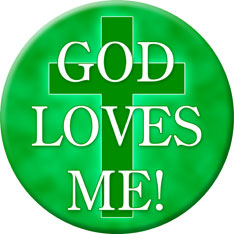 God Loves Me Button